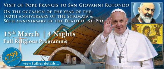 VISIT OF POPE FRANCIS TO SAN GIOVANNI ROTONDO